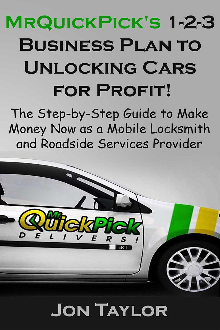 MrQuickPick's 1-2-3 Business Plan to Unlocking Cars for Profit!